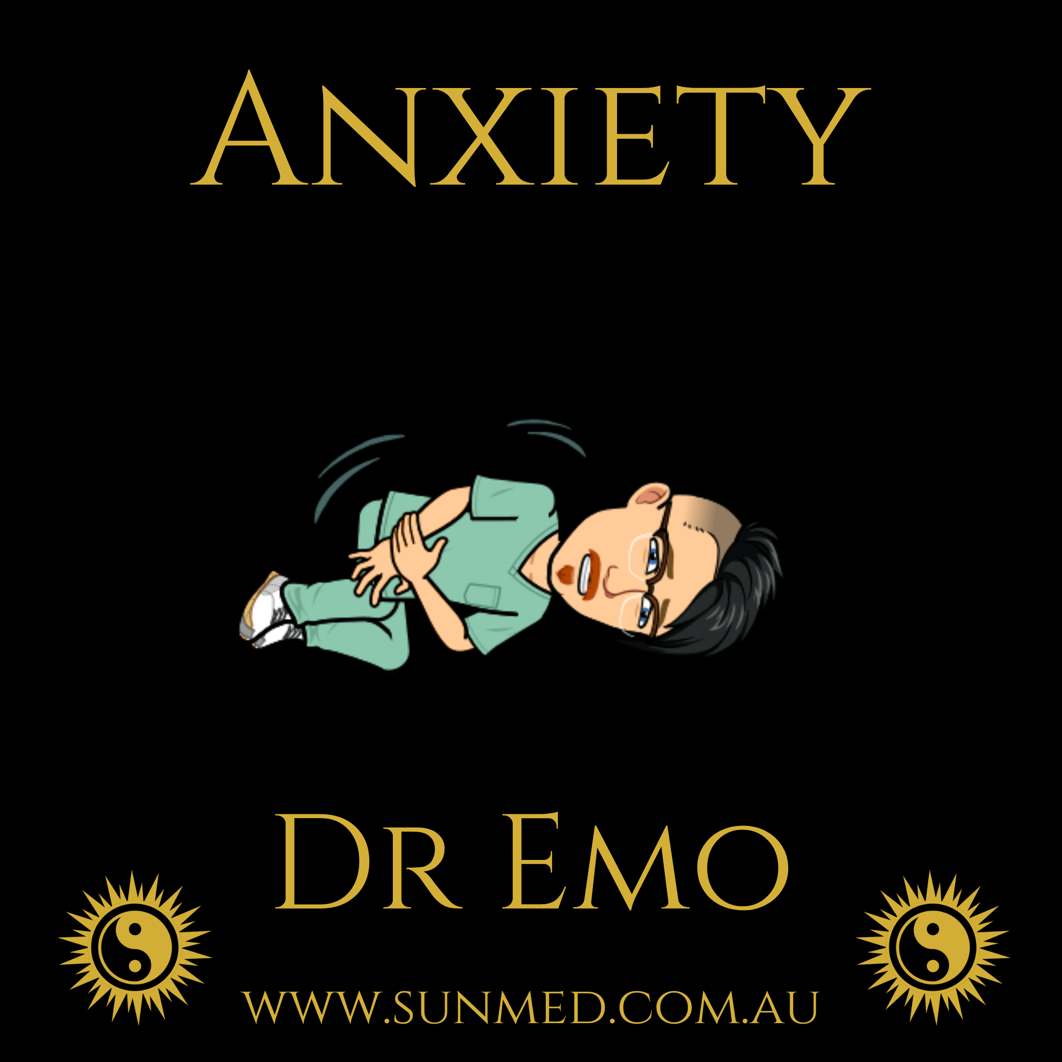 Sun Med Community Wellness Anxiety from Xanax to Zenx - Dr Emo Anxiety Banner